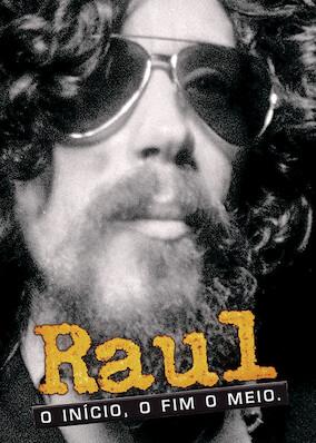 Raul, o Início, o Fim e o Meio